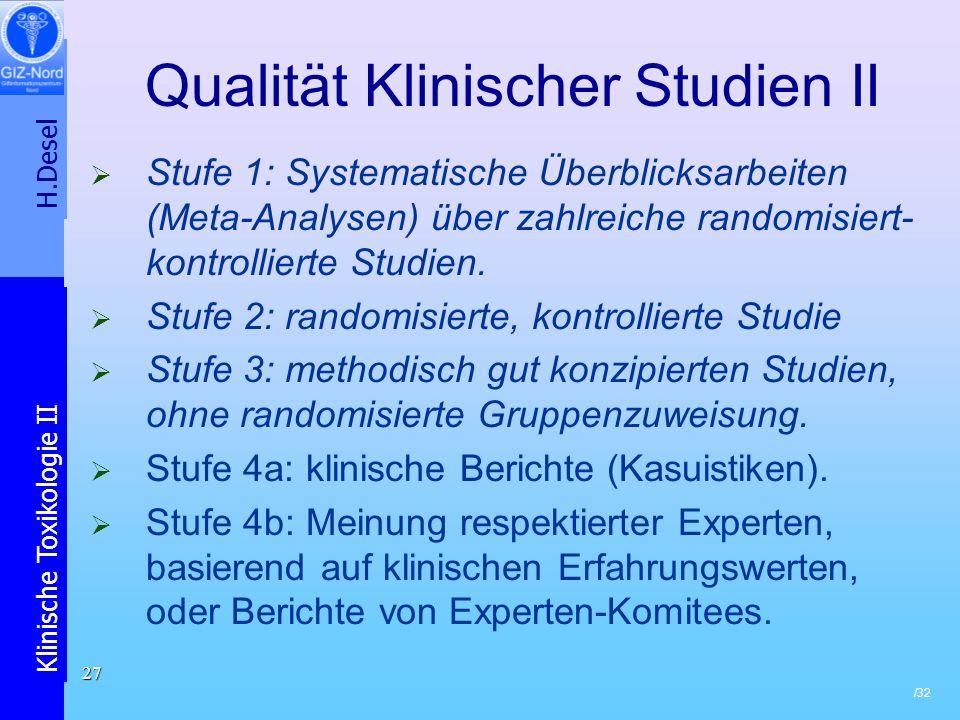 Qualität Klinischer Studien II