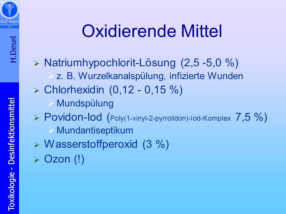 Oxidierende Mittel Natriumhypochlorit-Lösung (2,5 -5,0 %)
