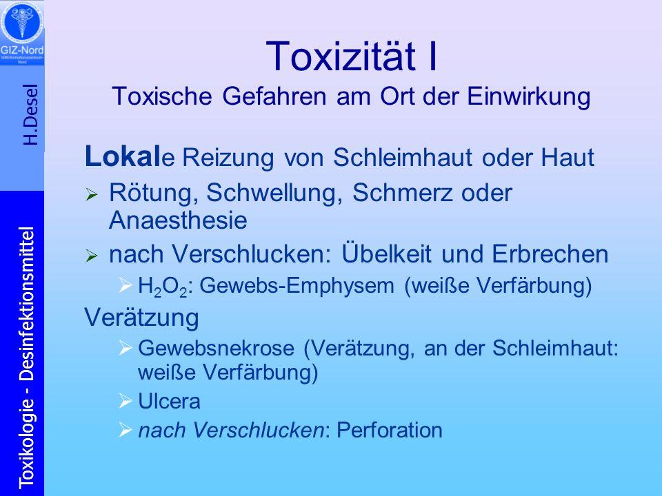Toxizität I Toxische Gefahren am Ort der Einwirkung