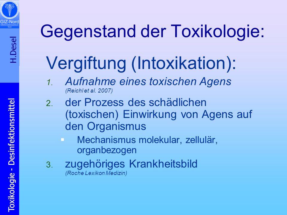 Gegenstand der Toxikologie: