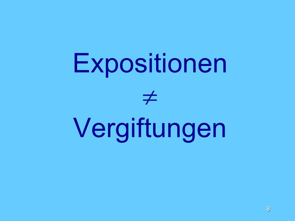 Expositionen  Vergiftungen