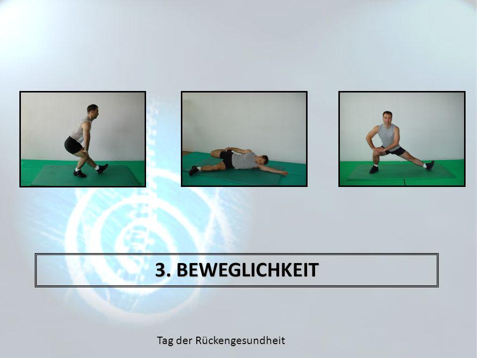 3. BEWEGLICHKEIT Tag der Rückengesundheit