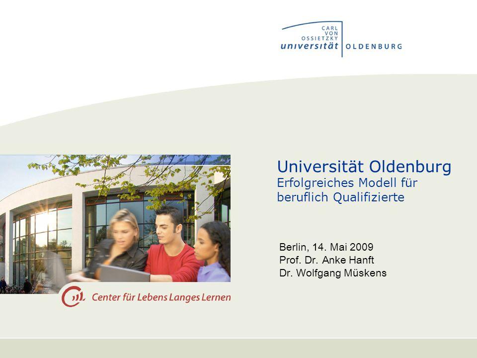 Universität Oldenburg Erfolgreiches Modell für beruflich Qualifizierte