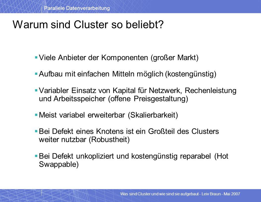 Warum sind Cluster so beliebt