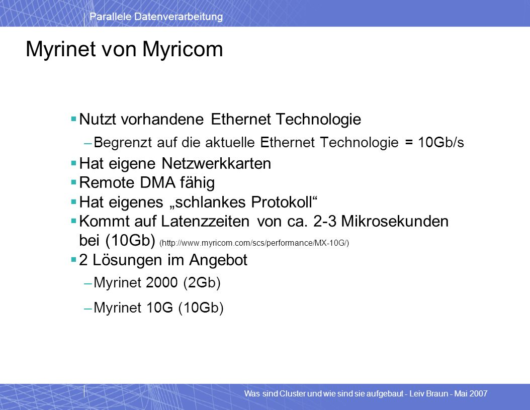 Myrinet von Myricom Nutzt vorhandene Ethernet Technologie