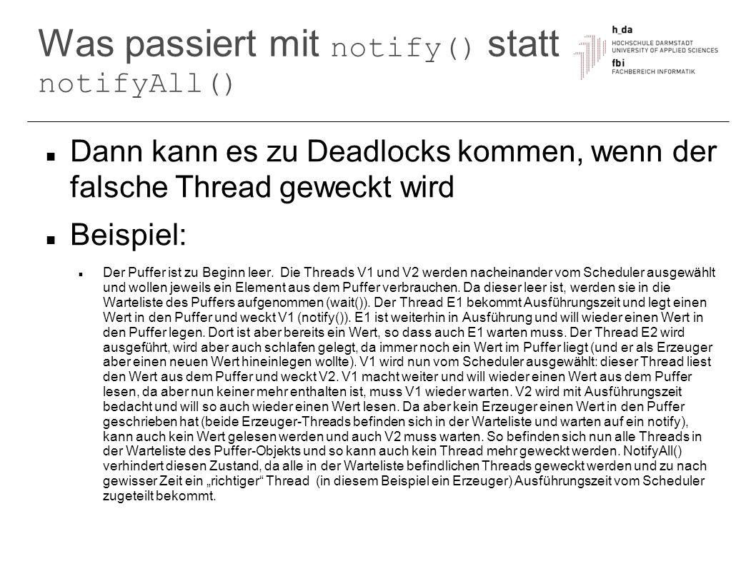 Was passiert mit notify() statt notifyAll()