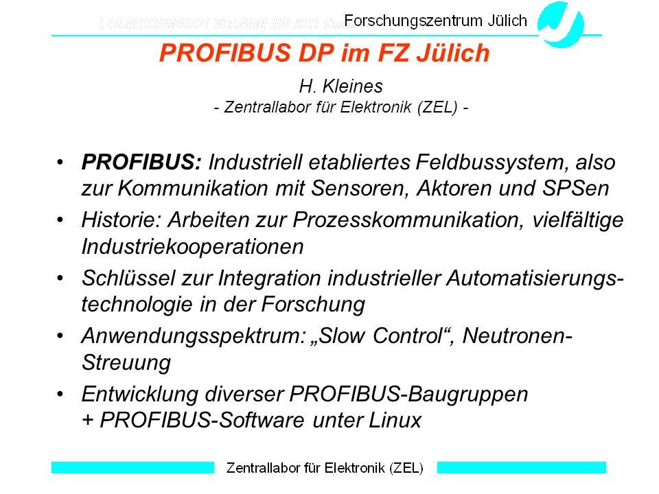 PROFIBUS DP im FZ Jülich