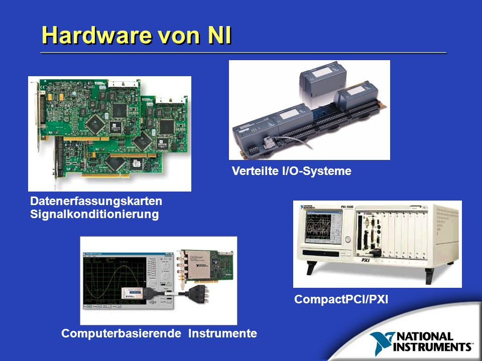Hardware von NI Verteilte I/O-Systeme Datenerfassungskarten