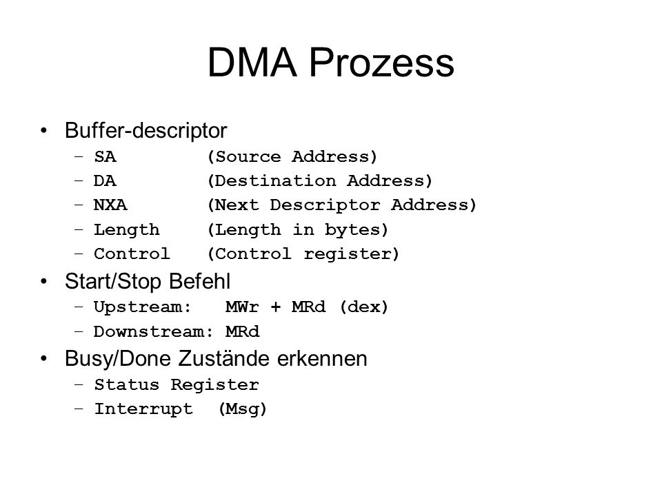 DMA Prozess Buffer-descriptor Start/Stop Befehl