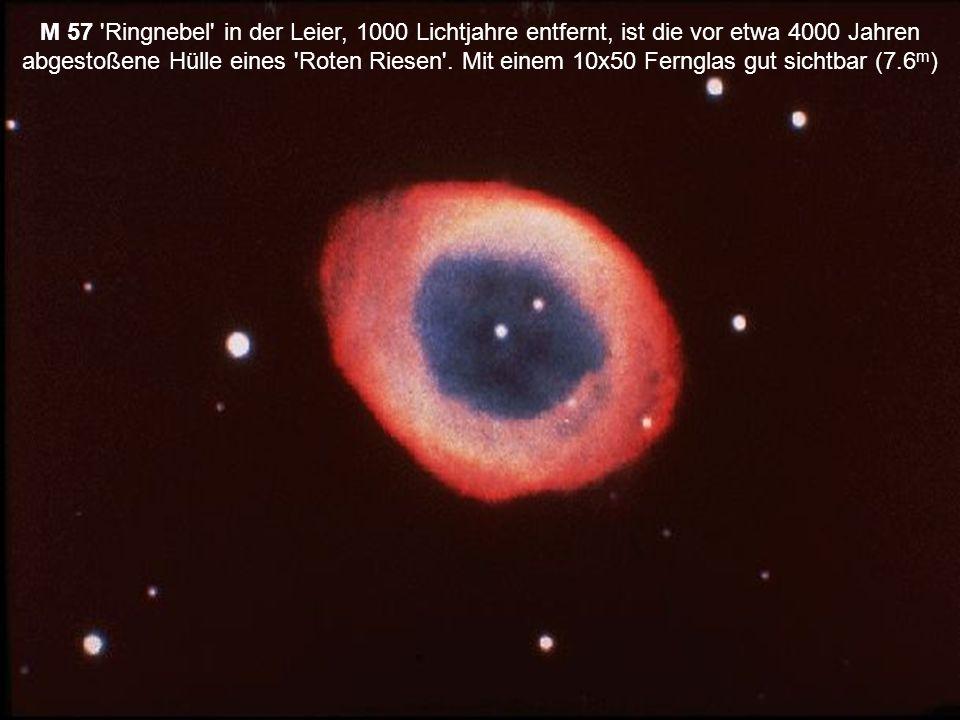 M 57 Ringnebel in der Leier, 1000 Lichtjahre entfernt, ist die vor etwa 4000 Jahren