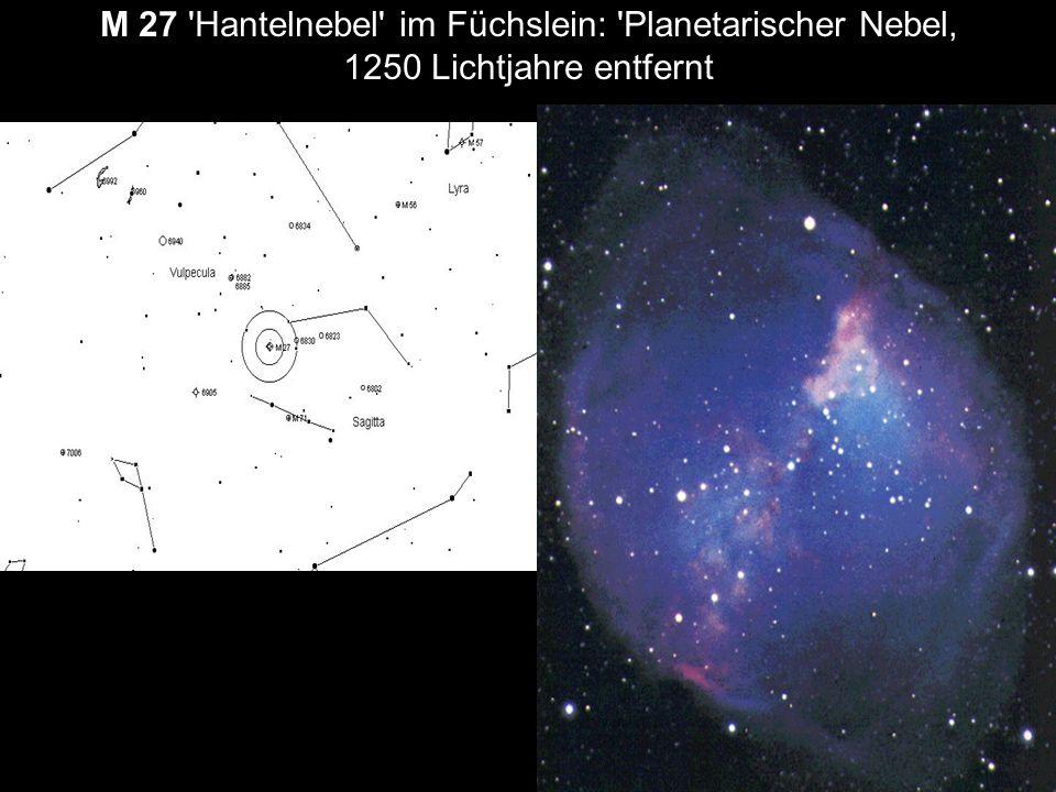 M 27 Hantelnebel im Füchslein: Planetarischer Nebel, 1250 Lichtjahre entfernt