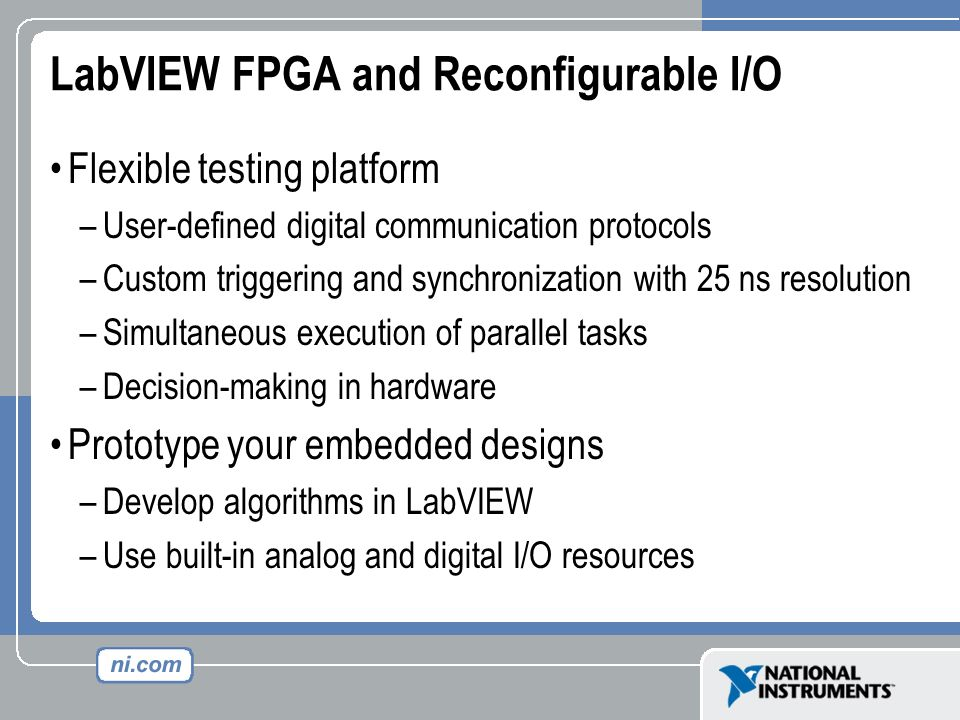 LabVIEW FPGA and Reconfigurable I/O