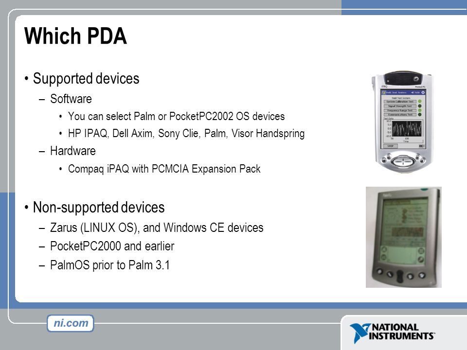 Which PDA Supported devices Non-supported devices Software Hardware