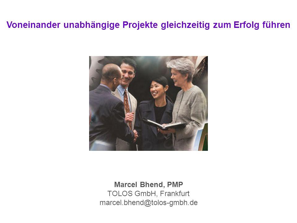 Marcel Bhend, PMP TOLOS GmbH, Frankfurt marcel.bhend@tolos-gmbh.de