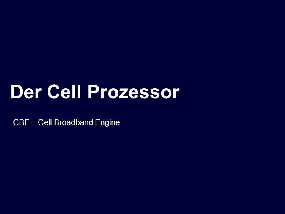 CBE – Cell Broadband Engine