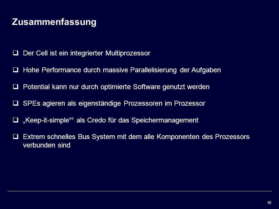 Zusammenfassung Der Cell ist ein integrierter Multiprozessor