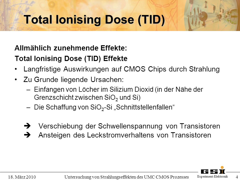 Total Ionising Dose (TID)