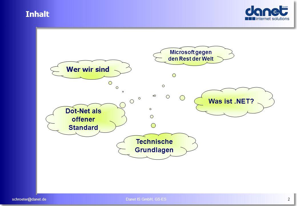 Inhalt Wer wir sind Was ist .NET Dot-Net als offener Standard