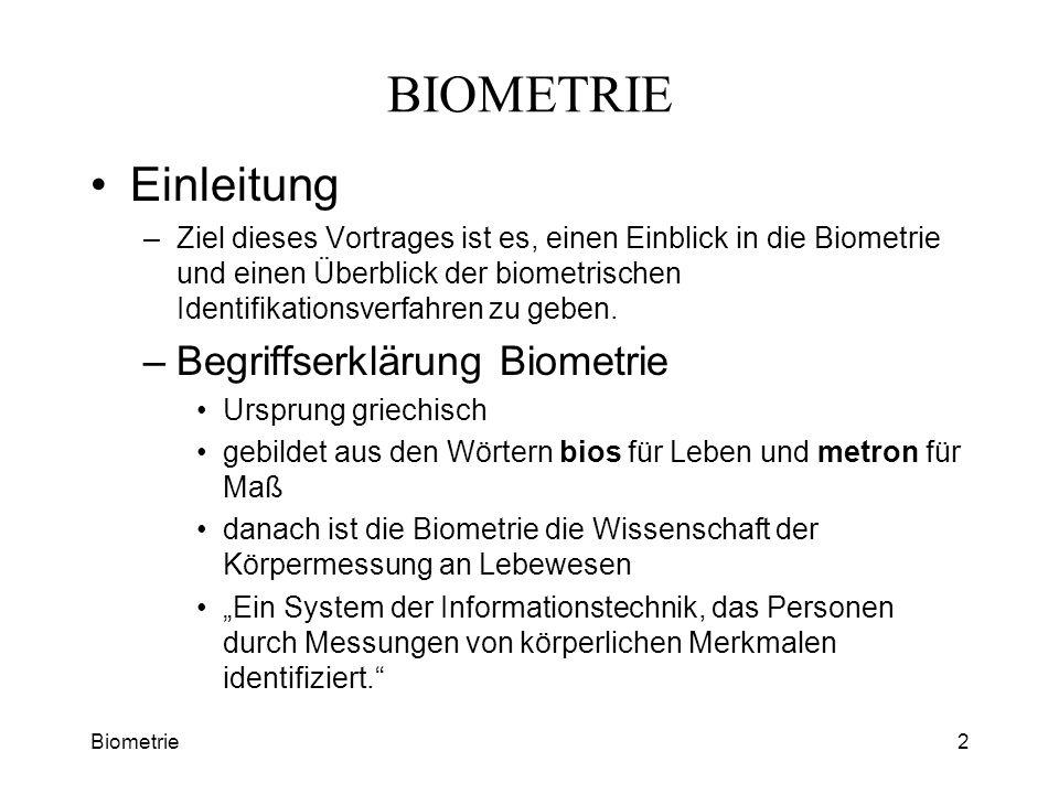 BIOMETRIE Einleitung Begriffserklärung Biometrie