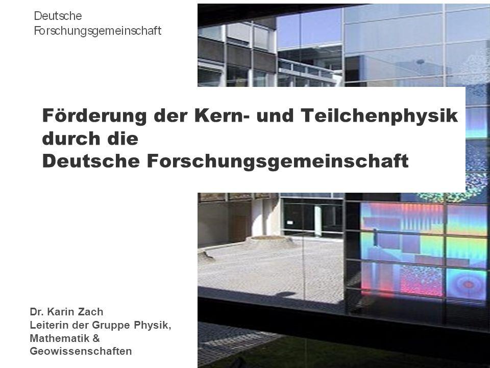 Förderung der Kern- und Teilchenphysik durch die Deutsche Forschungsgemeinschaft
