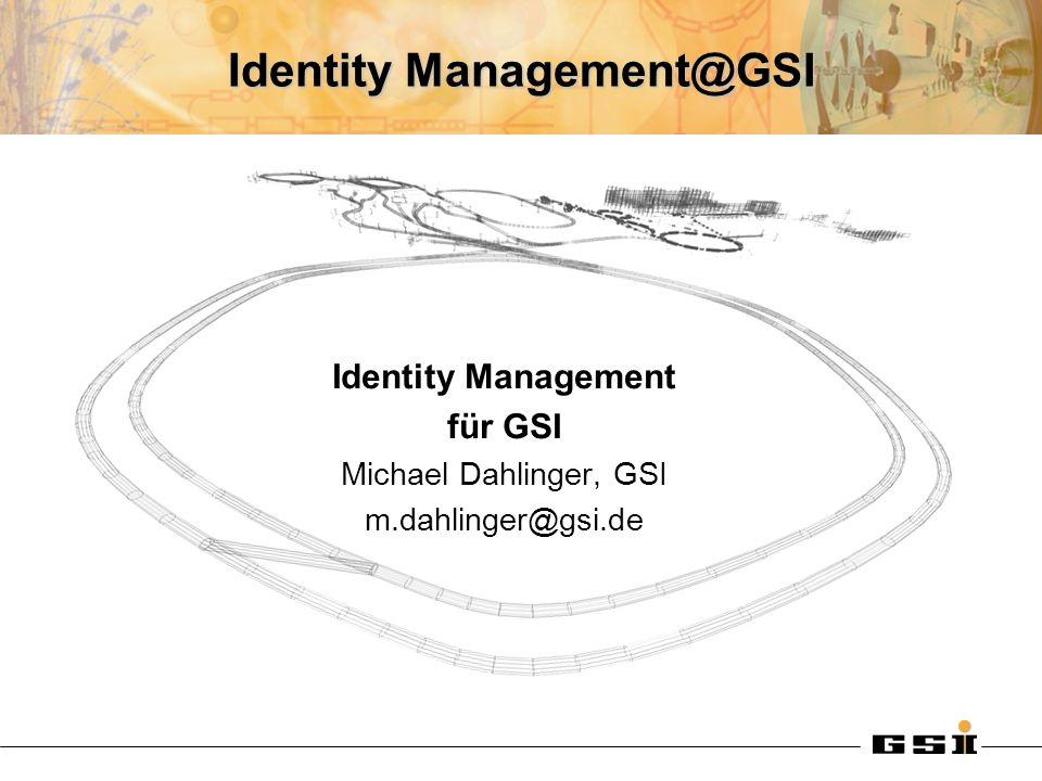Identity Management@GSI