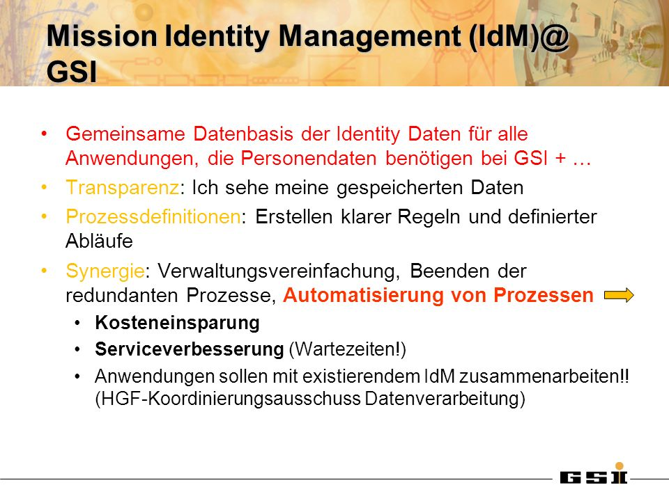 Mission Identity Management (IdM)@ GSI