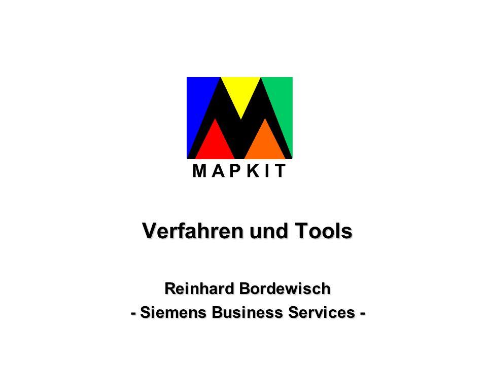 Verfahren und Tools Reinhard Bordewisch - Siemens Business Services -