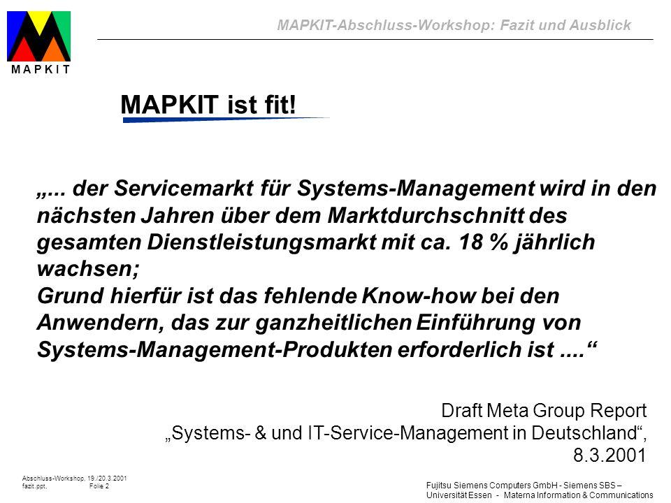 """MAPKIT ist fit! """"... der Servicemarkt für Systems-Management wird in den. nächsten Jahren über dem Marktdurchschnitt des."""