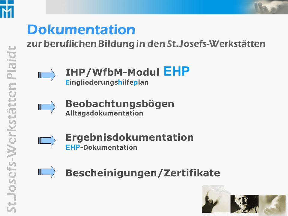 Dokumentation zur beruflichen Bildung in den St.Josefs-Werkstätten