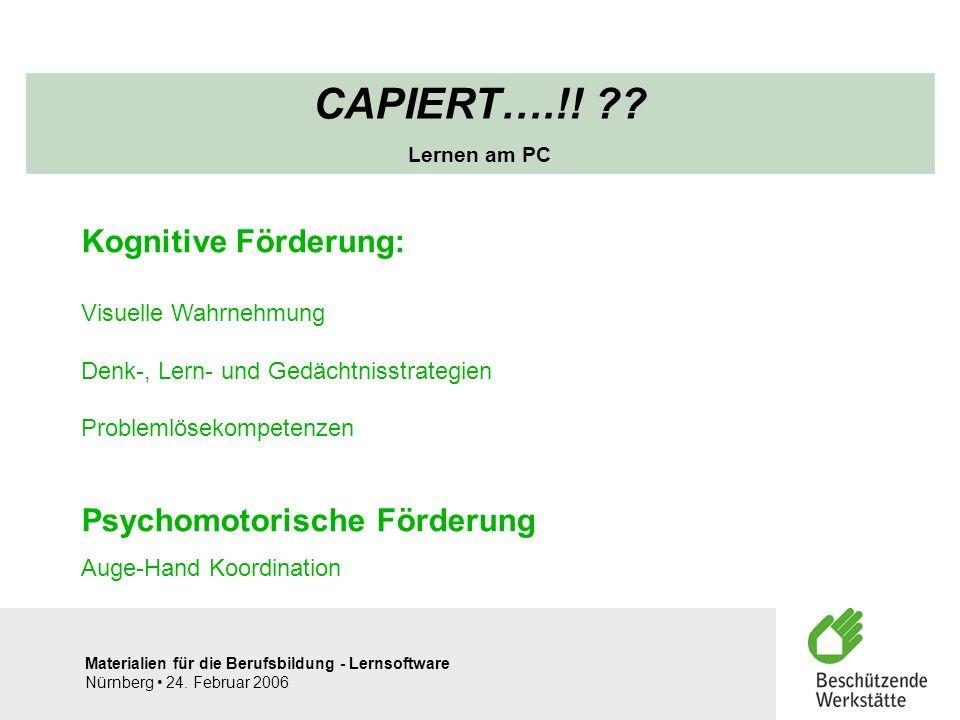 CAPIERT….!! Kognitive Förderung: Psychomotorische Förderung