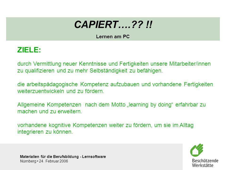 CAPIERT…. !! Lernen am PC. ZIELE: