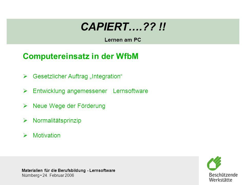 CAPIERT…. !! Computereinsatz in der WfbM