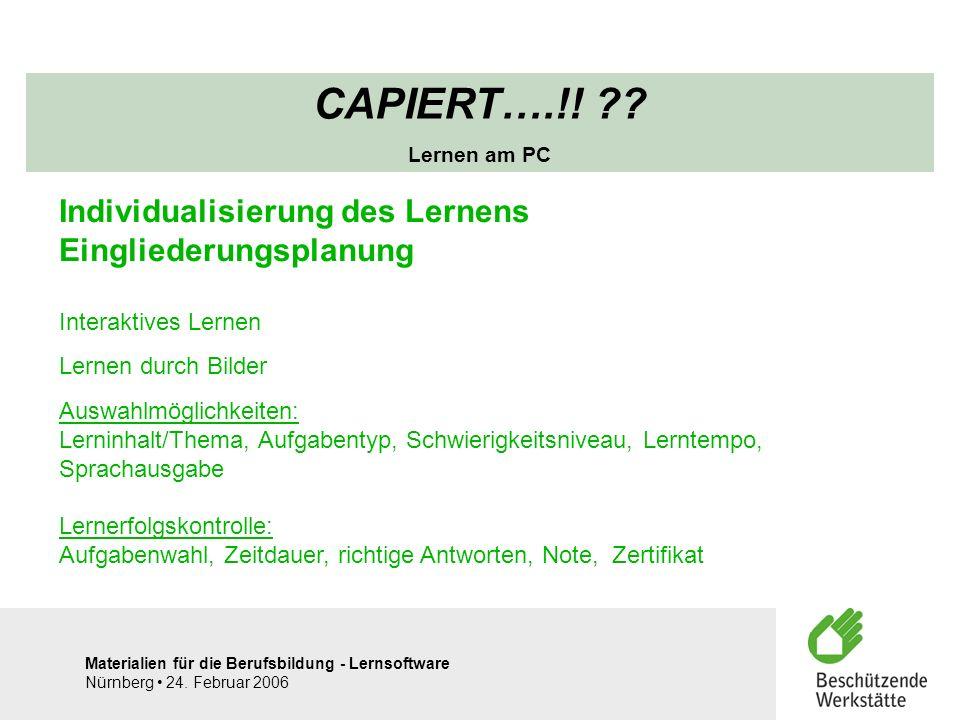 CAPIERT….!! Individualisierung des Lernens Eingliederungsplanung