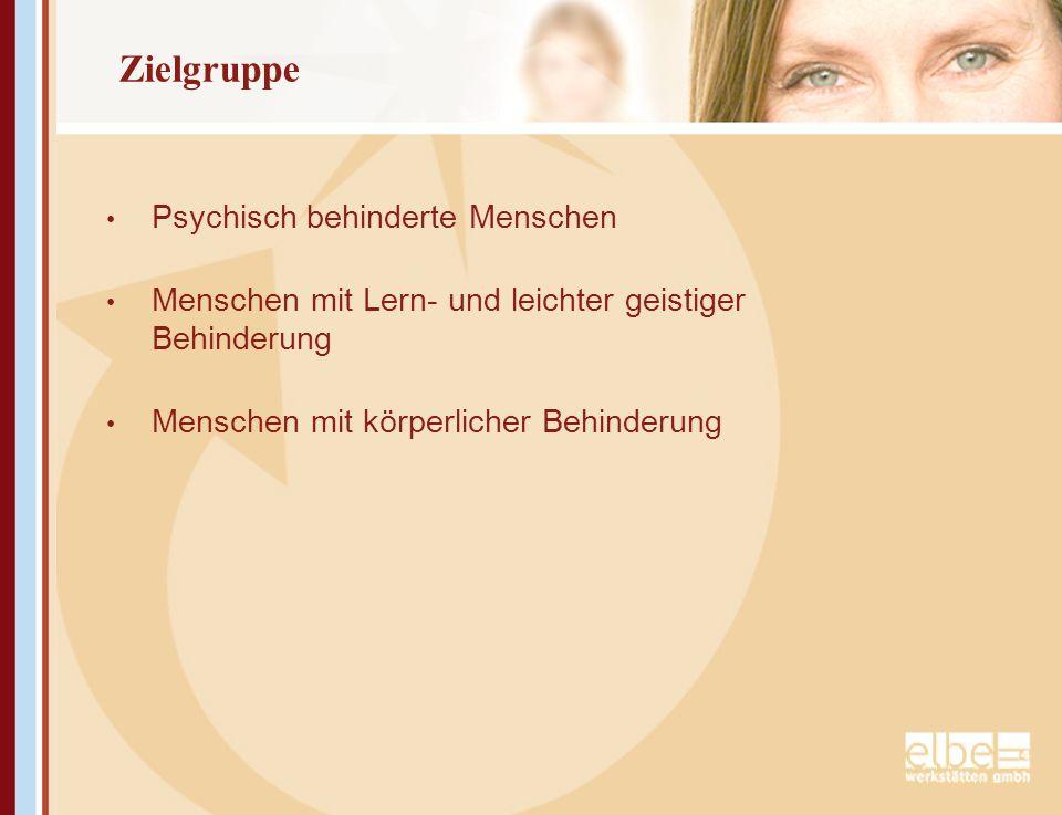 Zielgruppe Psychisch behinderte Menschen