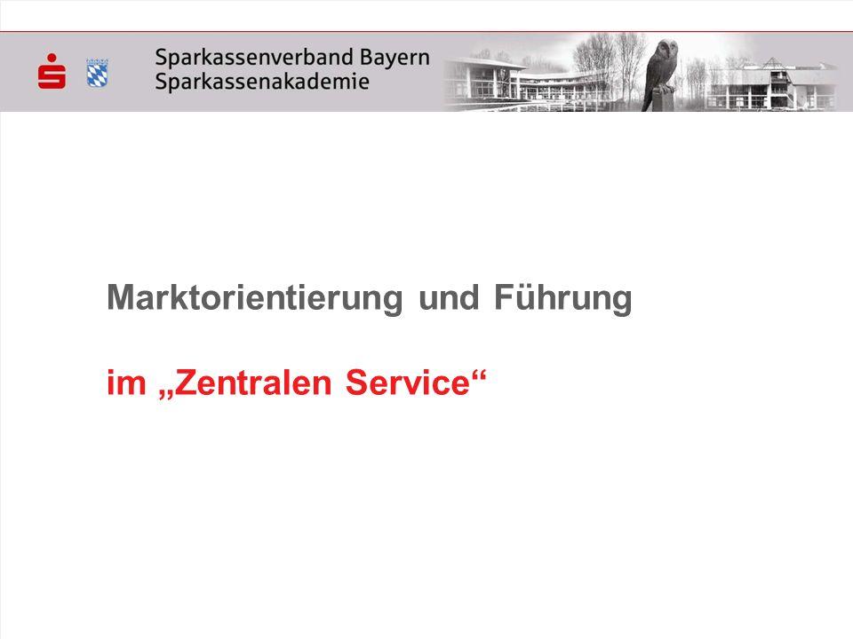 """Marktorientierung und Führung im """"Zentralen Service"""
