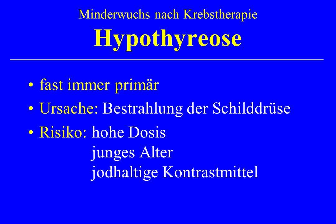 Minderwuchs nach Krebstherapie Hypothyreose