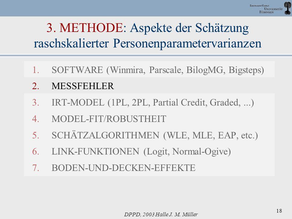 3. METHODE: Aspekte der Schätzung raschskalierter Personenparametervarianzen