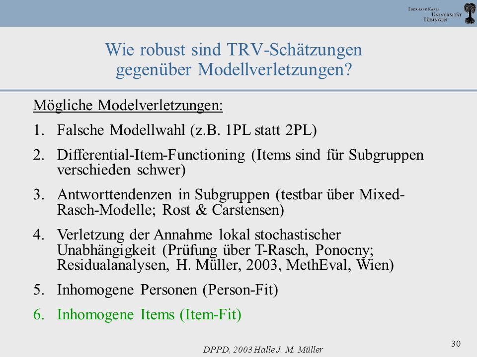 Wie robust sind TRV-Schätzungen gegenüber Modellverletzungen