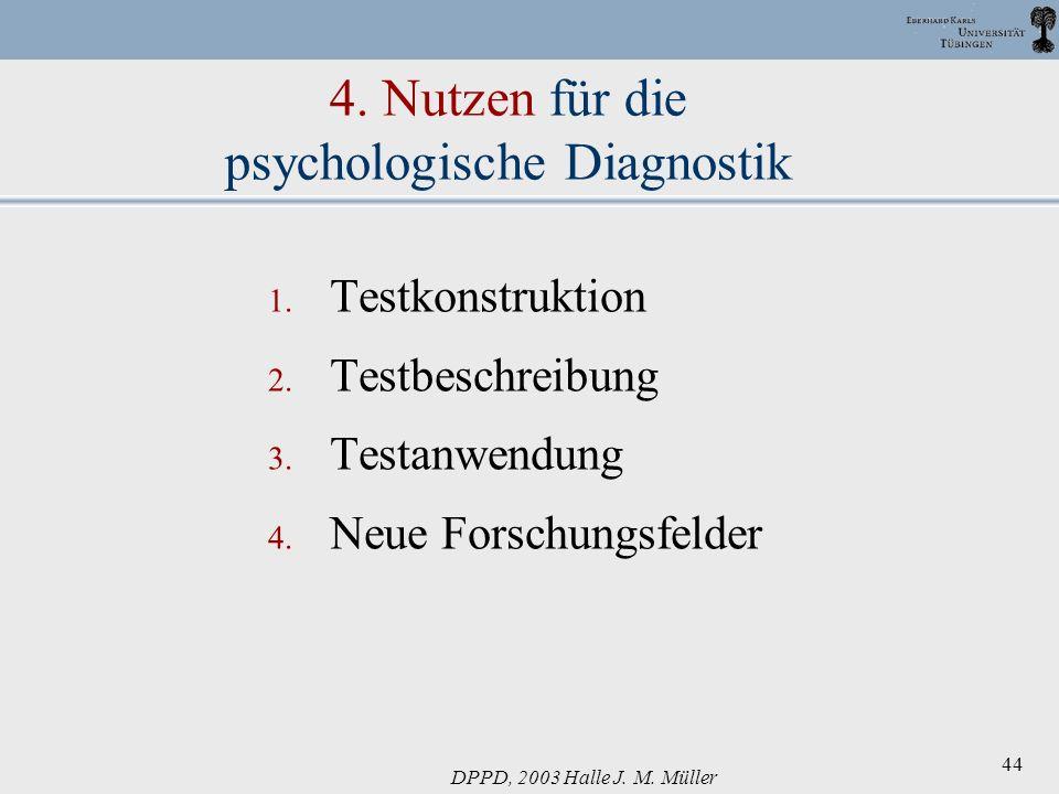 4. Nutzen für die psychologische Diagnostik