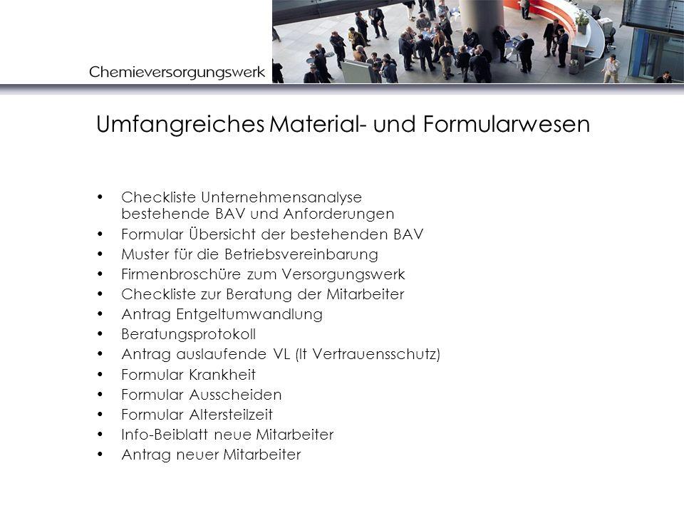Umfangreiches Material- und Formularwesen