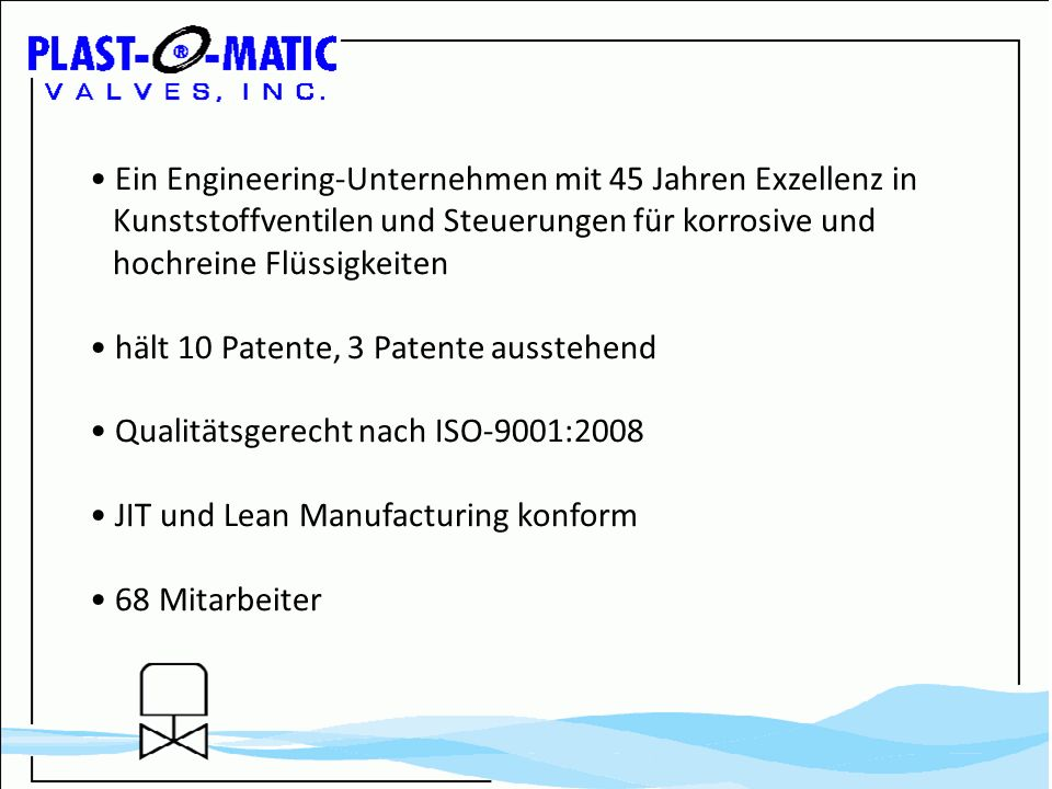 • Ein Engineering-Unternehmen mit 45 Jahren Exzellenz in