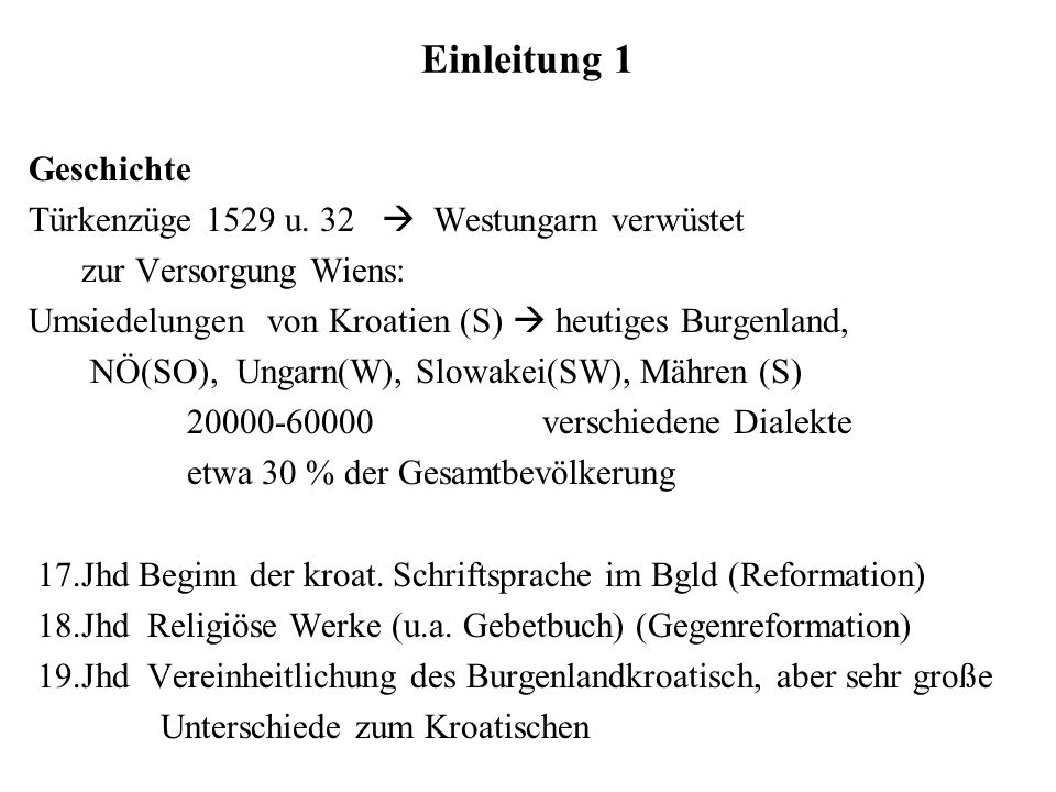 Einleitung 1 Geschichte Türkenzüge 1529 u. 32  Westungarn verwüstet