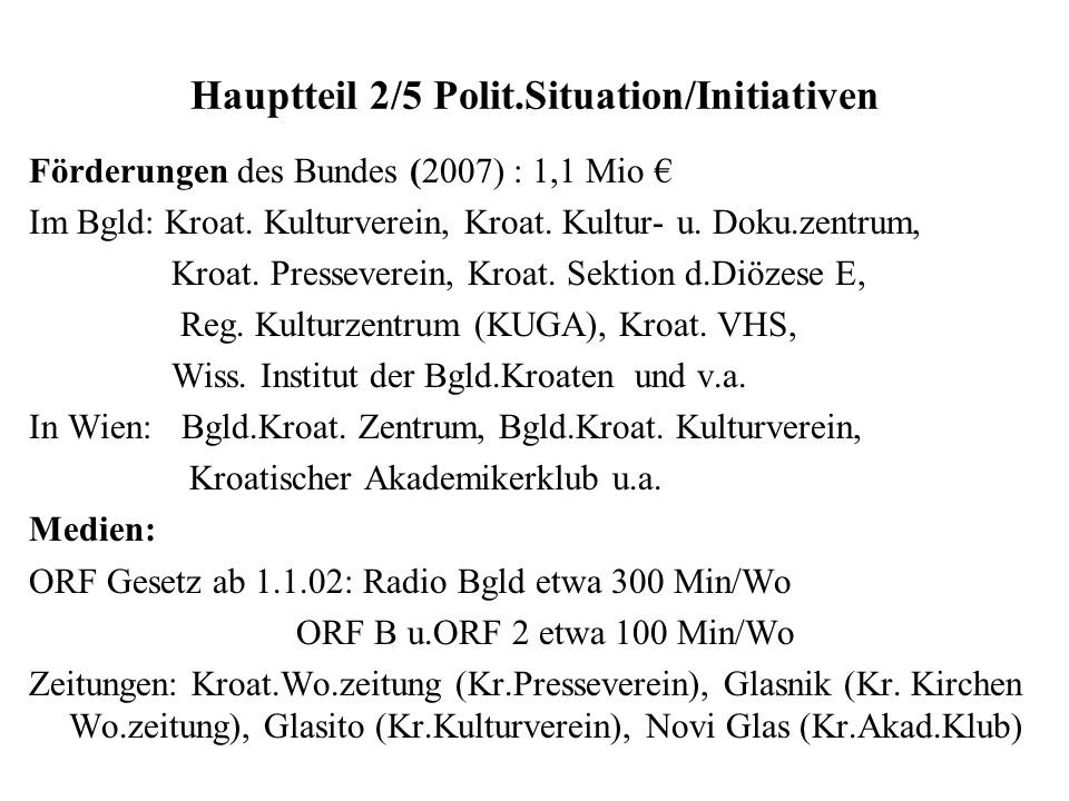 Hauptteil 2/5 Polit.Situation/Initiativen
