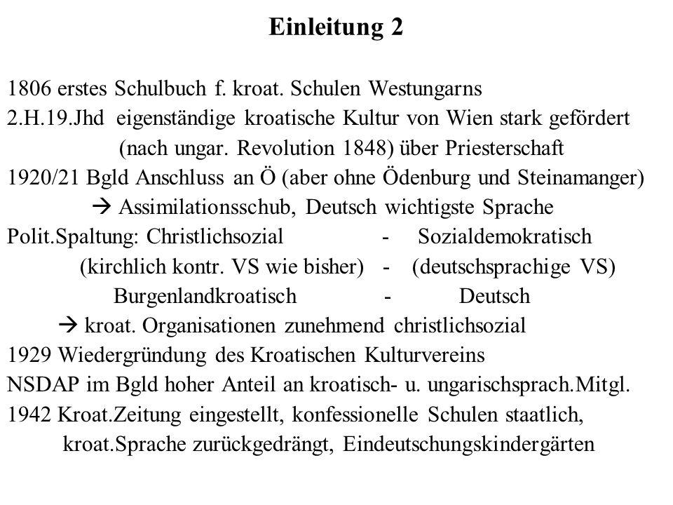 Einleitung 2 1806 erstes Schulbuch f. kroat. Schulen Westungarns