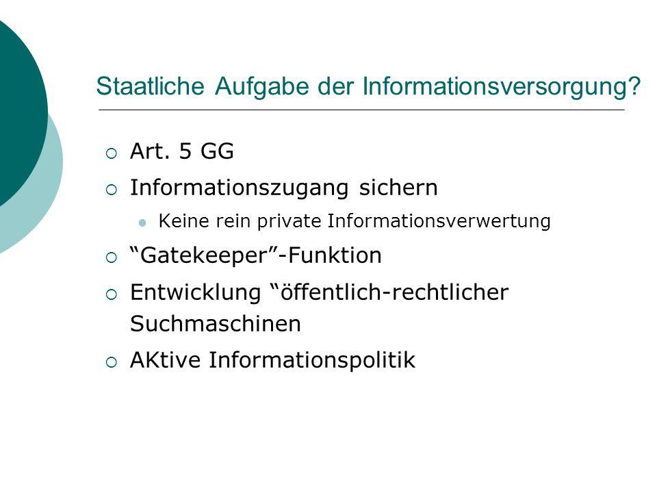 Staatliche Aufgabe der Informationsversorgung