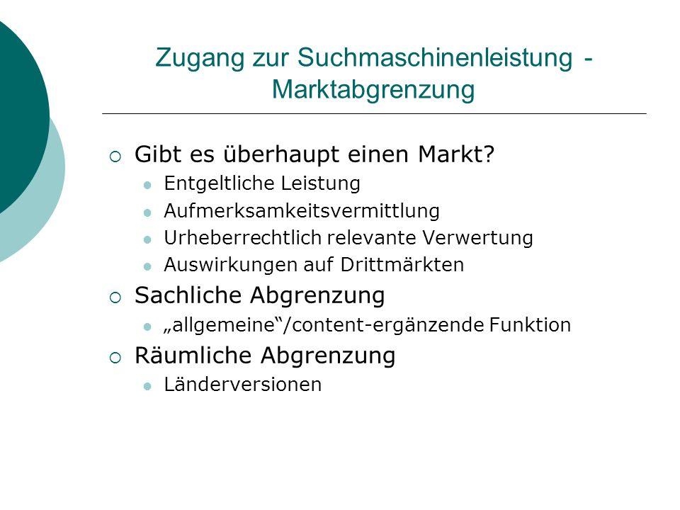Zugang zur Suchmaschinenleistung - Marktabgrenzung