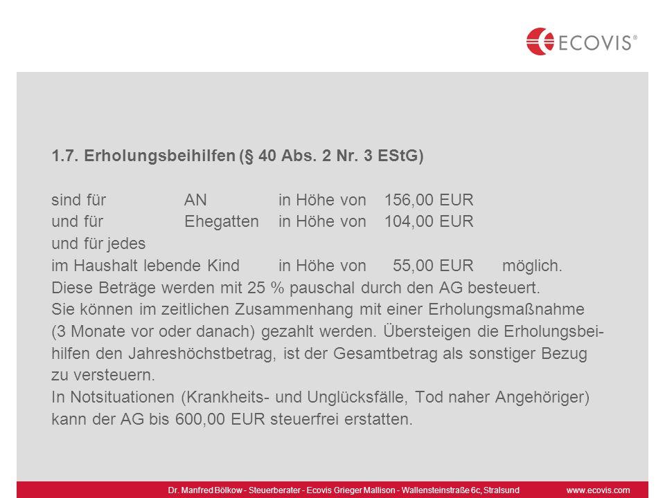 1.7. Erholungsbeihilfen (§ 40 Abs. 2 Nr. 3 EStG)