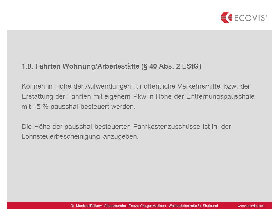 1.8. Fahrten Wohnung/Arbeitsstätte (§ 40 Abs. 2 EStG)