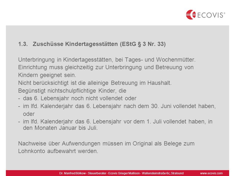 1.3. Zuschüsse Kindertagesstätten (EStG § 3 Nr. 33)