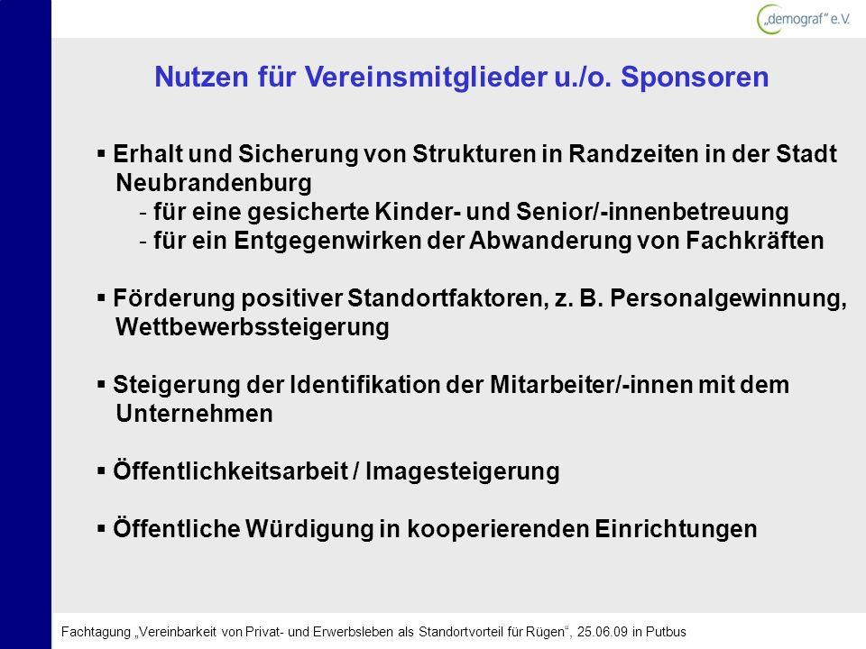 Nutzen für Vereinsmitglieder u./o. Sponsoren